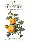 The Art of Botanical Illustration: An Illustrated History