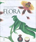 Flora: An Illustrated History of the Garden Flower