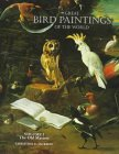 Great Bird Paintings of the World: The Old Masters