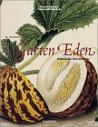 Garden Eden: Masterpieces of Botanical Book Illustration