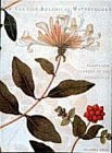 The Clutius Botanical Watercolors: Plants and Flowers of the Renaissance